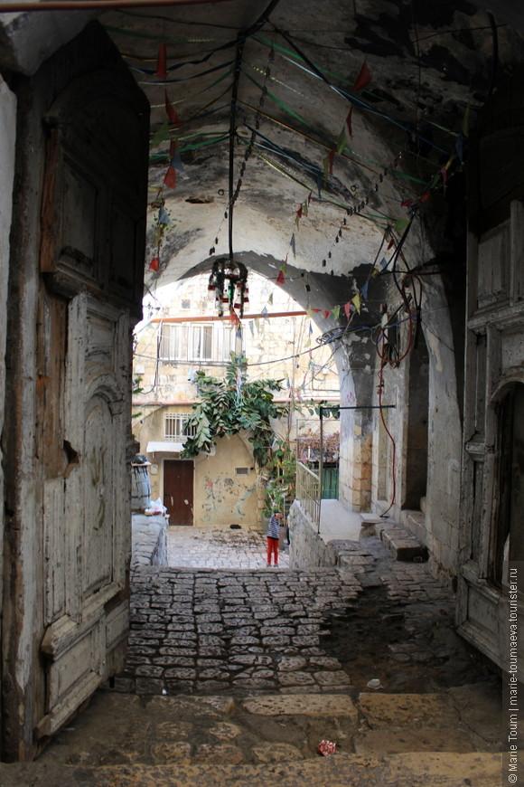 Дворы и переулки Иерусалима