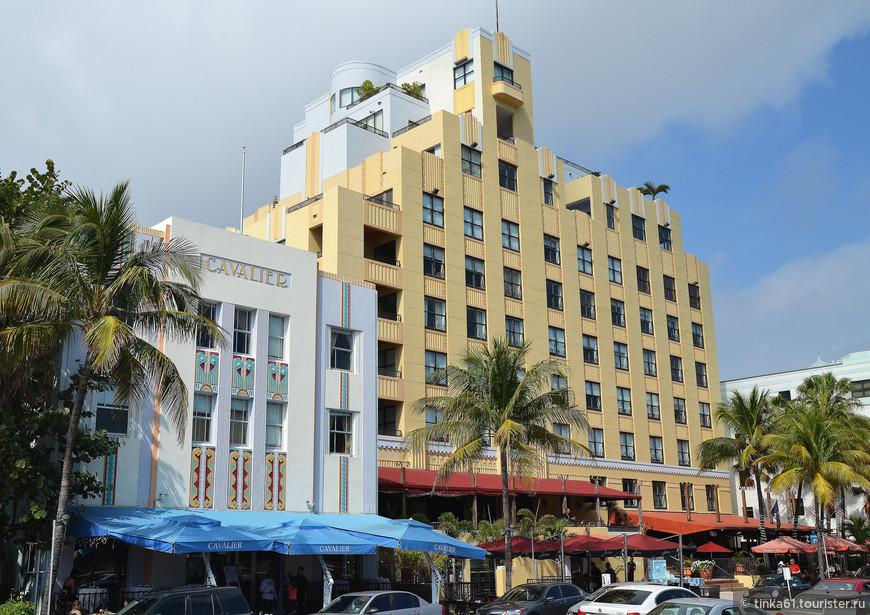 Один из самых знаменитых образчиков Арт Деко - отель  Cavalier.