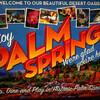 Получите яркие впечатления от посещения мировой столицы пустынь, гольфа и роскошного отдыха - города голливудских звёзд и миллионеров - Палм-Спрингс.